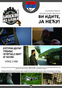 "Najava: HUMANITARNA PROJEKCIJA FILMA        ""VI IDITE JA NEĆU"""